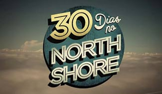 30 dias no North Shore